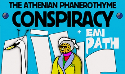 THE ATHENIAN PHANEROTHYME CONSPIRACY LIVE + EMI PATH | Σάββατο 11 Μαρτίου, 21.30