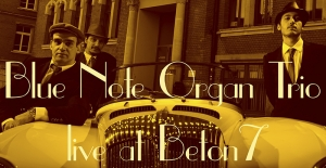 Blue Note Organ Trio live στο Beton7